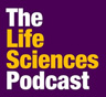 The Life Sciences Podcast